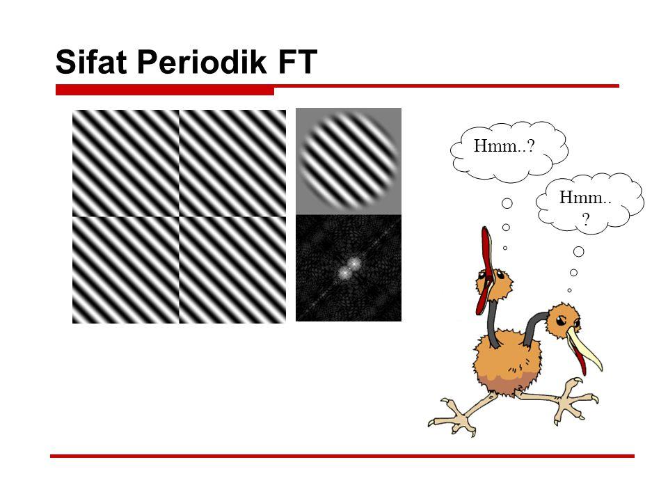 Sifat Periodik FT Hmm.. Hmm..