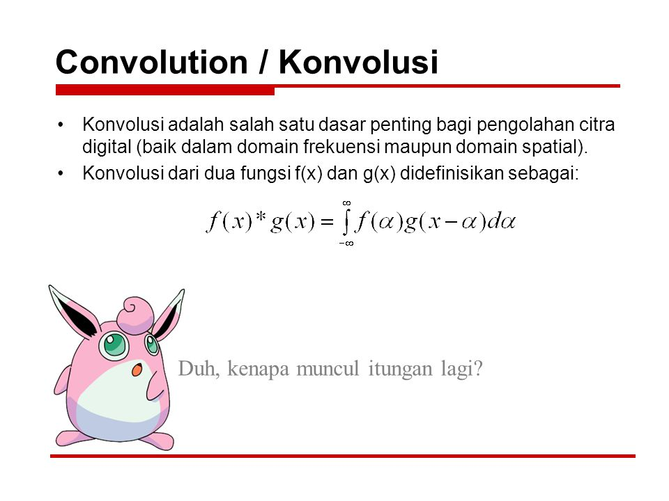 Convolution / Konvolusi