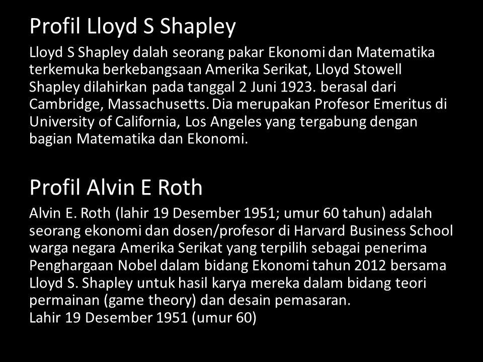 Profil Lloyd S Shapley Profil Alvin E Roth