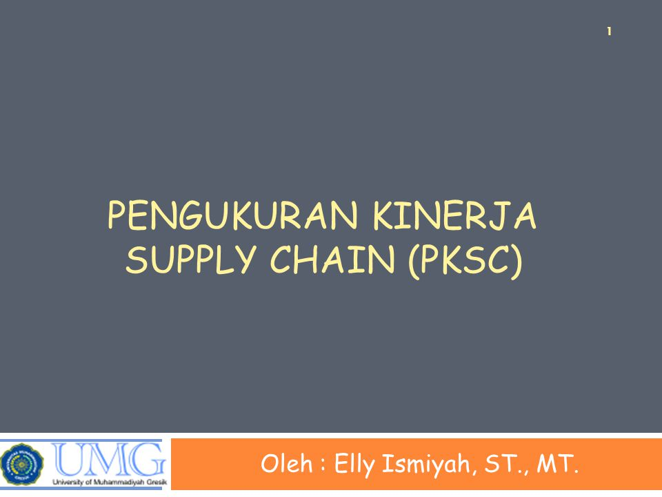 Pengukuran kinerja supply chain (PKSc)