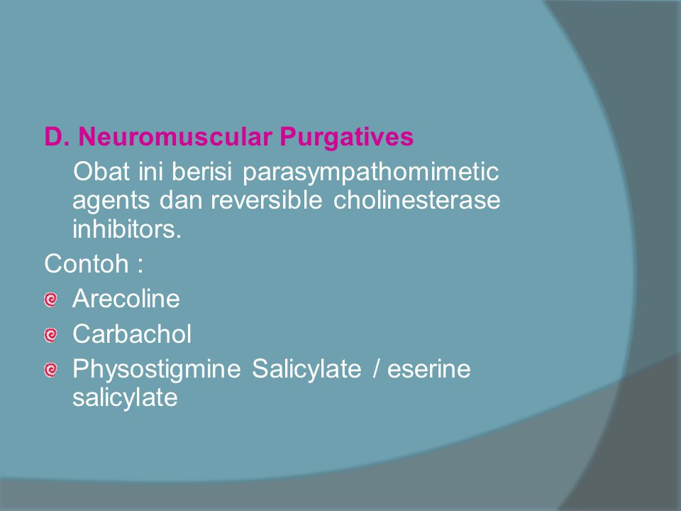 D. Neuromuscular Purgatives