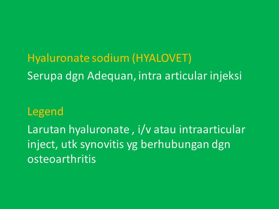 Hyaluronate sodium (HYALOVET)