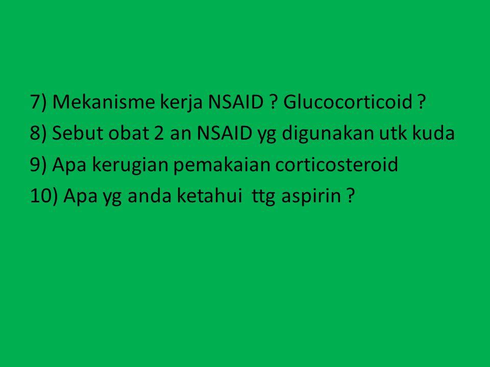 7) Mekanisme kerja NSAID. Glucocorticoid