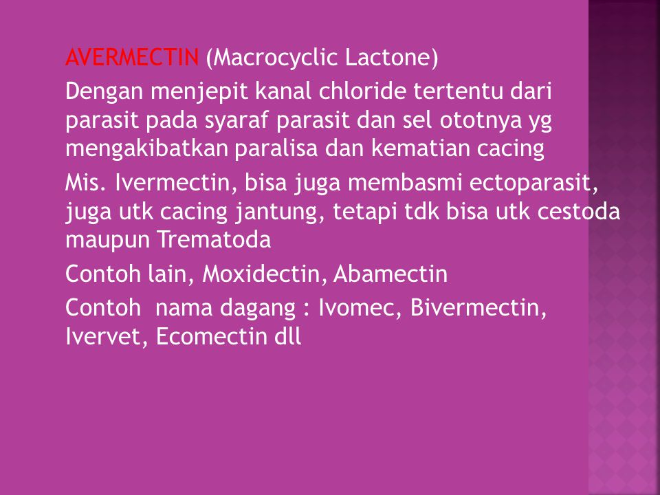 AVERMECTIN (Macrocyclic Lactone)
