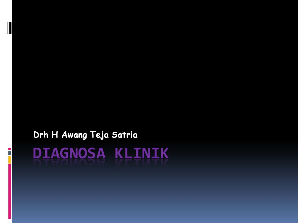 Drh H Awang Teja Satria DIAGNOSA KLINIK