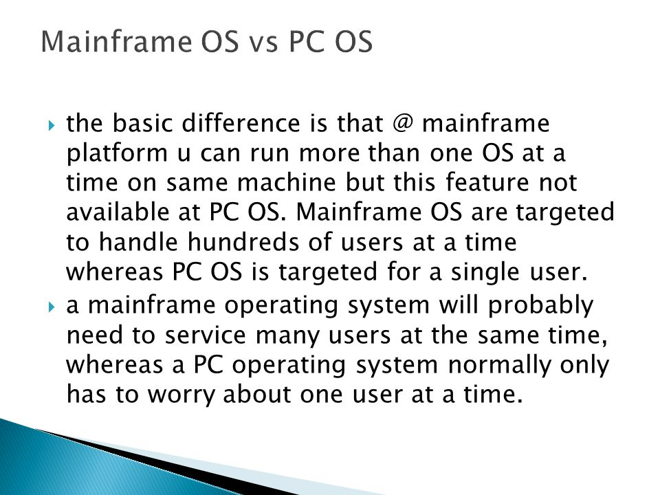 Mainframe OS vs PC OS