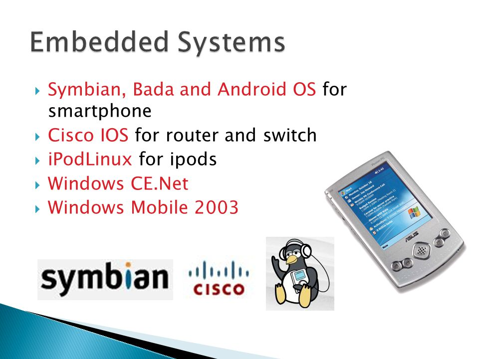 Embedded Systems Symbian, Bada and Android OS for smartphone