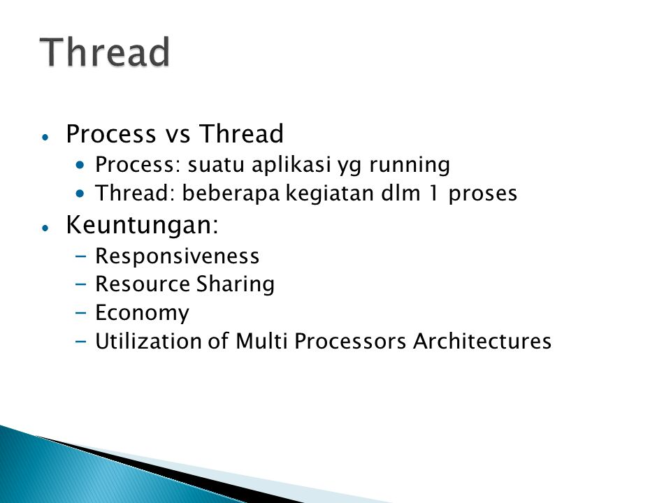 Thread Process vs Thread Keuntungan: