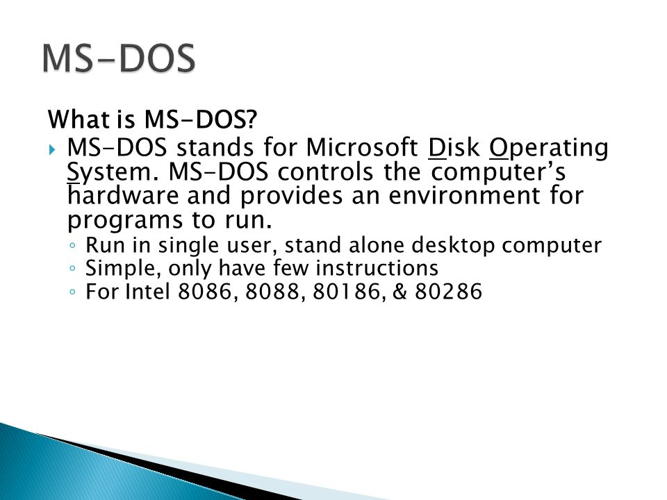 MS-DOS What is MS-DOS