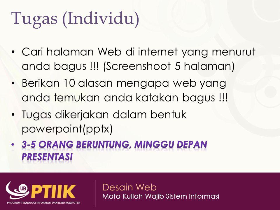Tugas (Individu) Cari halaman Web di internet yang menurut anda bagus !!! (Screenshoot 5 halaman)
