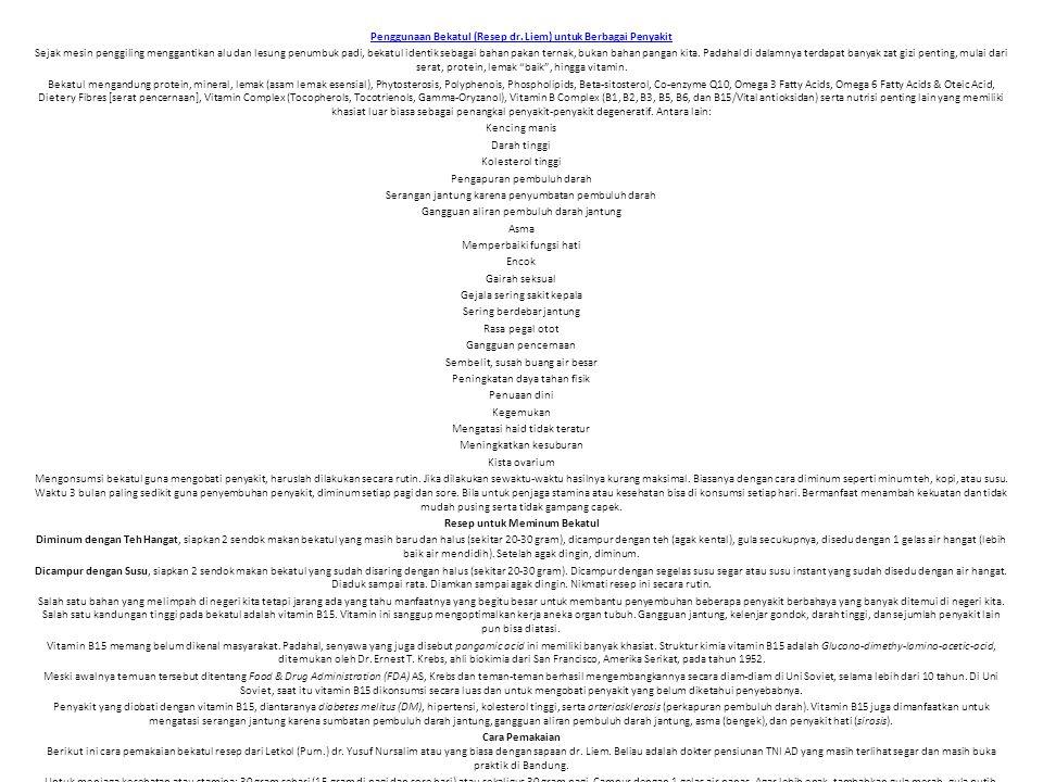 Penggunaan Bekatul (Resep dr. Liem) untuk Berbagai Penyakit