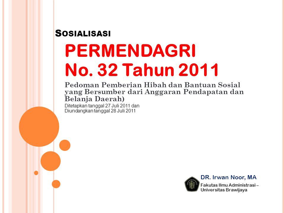 PERMENDAGRI No. 32 Tahun 2011 Sosialisasi