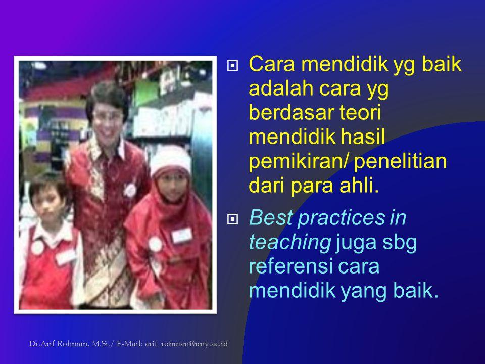Best practices in teaching juga sbg referensi cara mendidik yang baik.