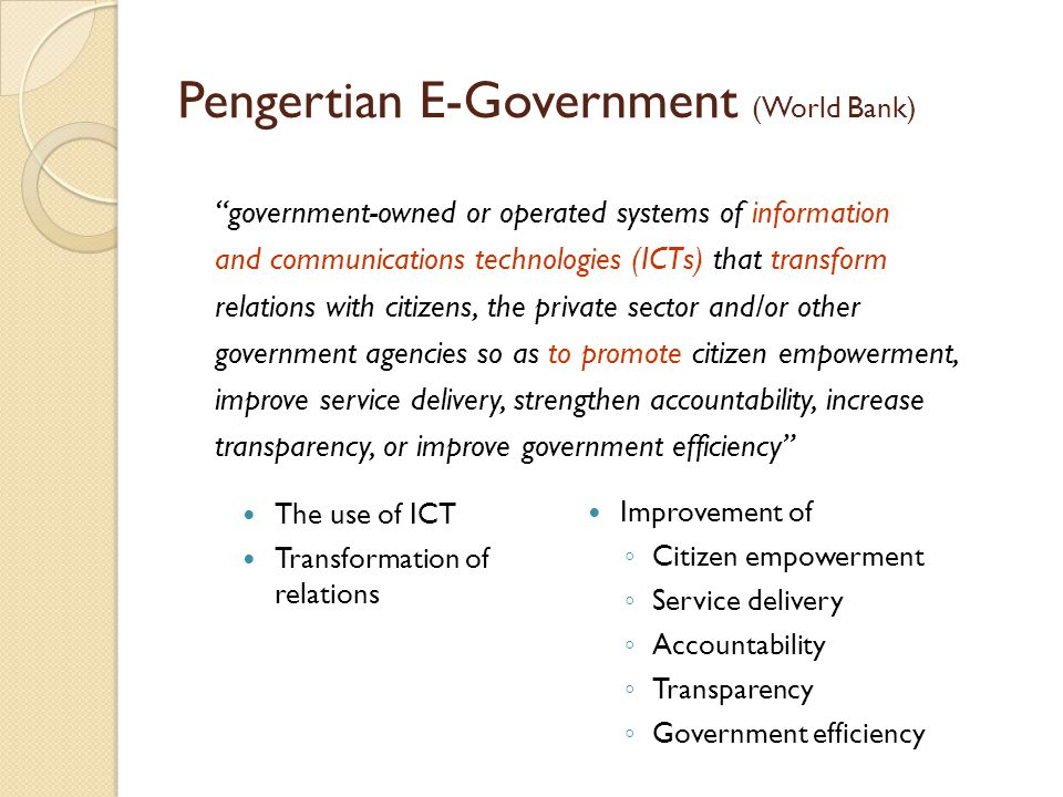 Pengertian E-Government (World Bank)