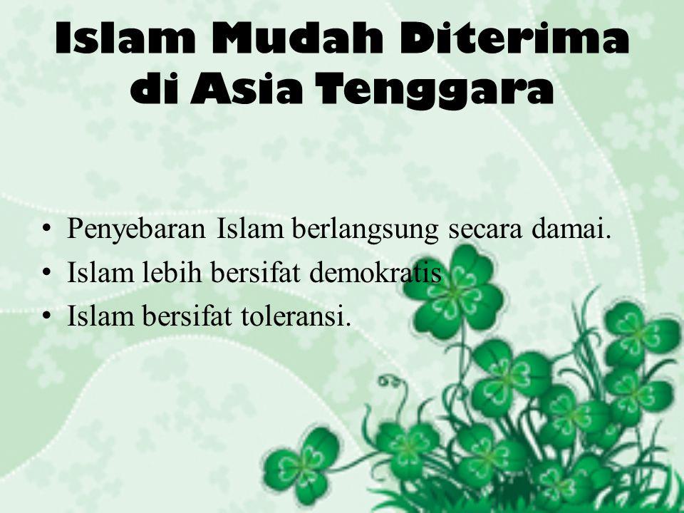 Islam Mudah Diterima di Asia Tenggara