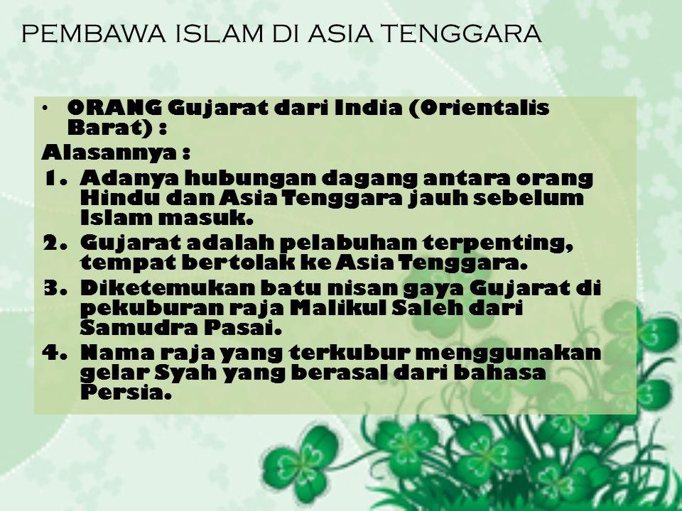 PEMBAWA ISLAM DI ASIA TENGGARA