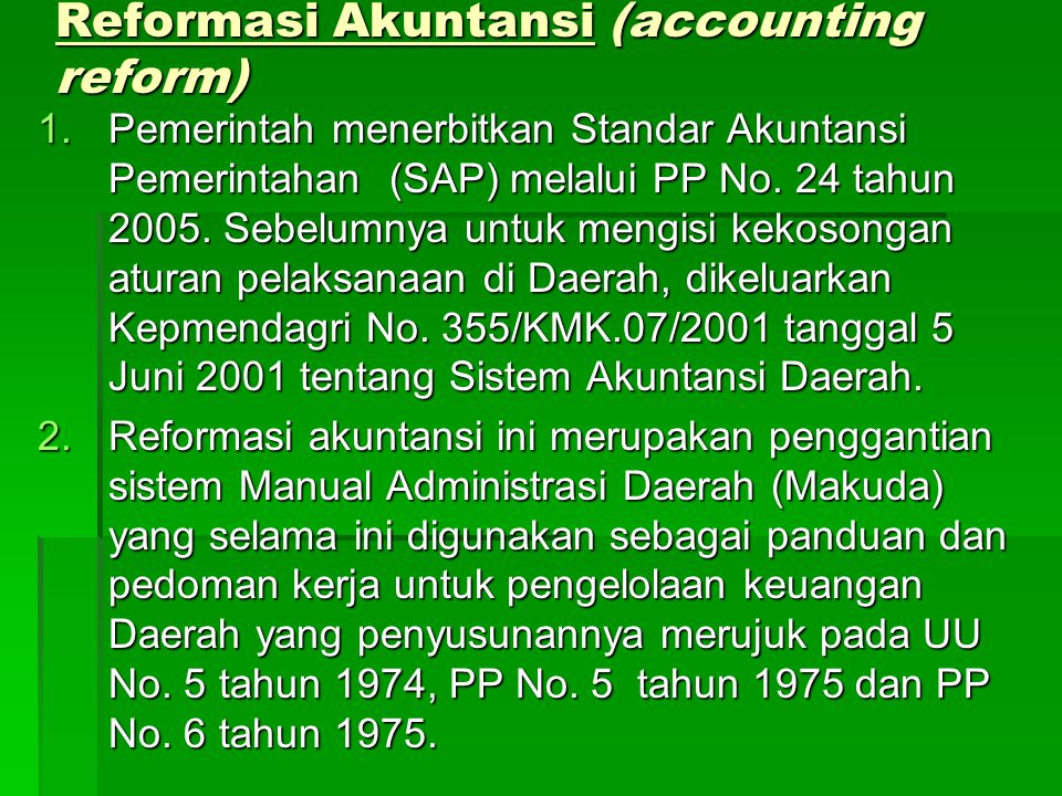 Reformasi Akuntansi (accounting reform)