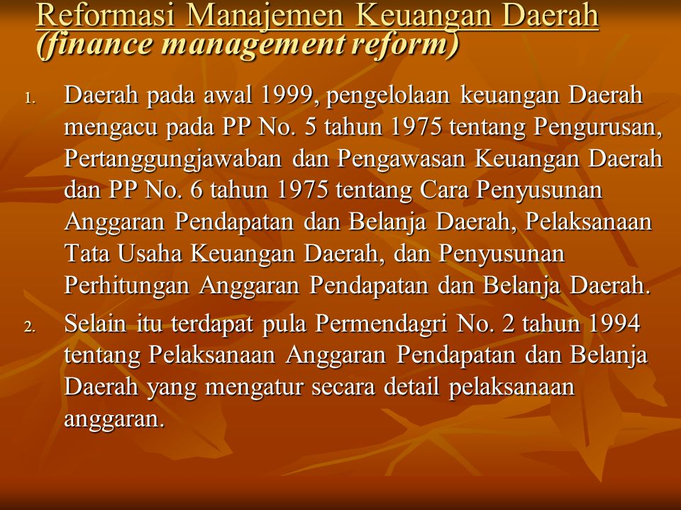 Reformasi Manajemen Keuangan Daerah (finance management reform)