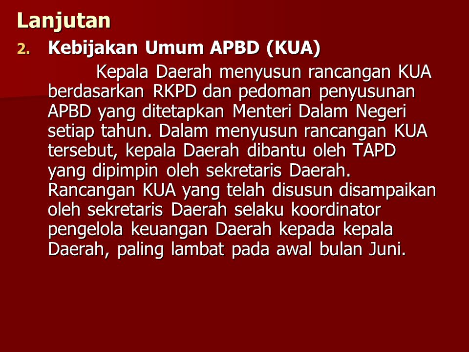 Lanjutan Kebijakan Umum APBD (KUA)
