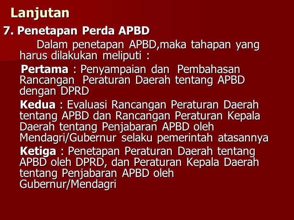 Lanjutan 7. Penetapan Perda APBD