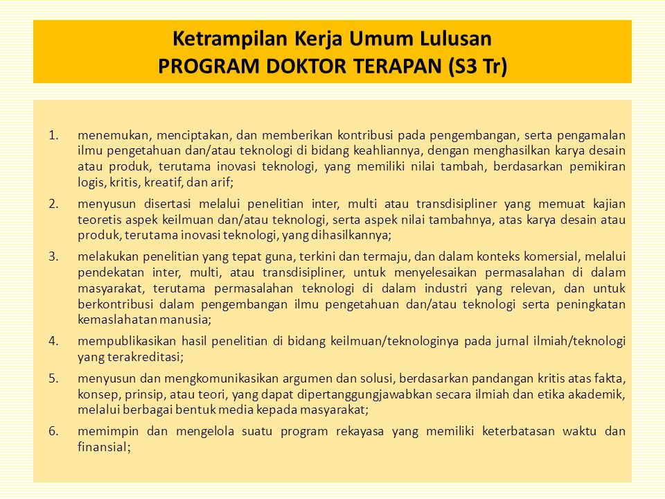 Ketrampilan Kerja Umum Lulusan PROGRAM DOKTOR TERAPAN (S3 Tr)