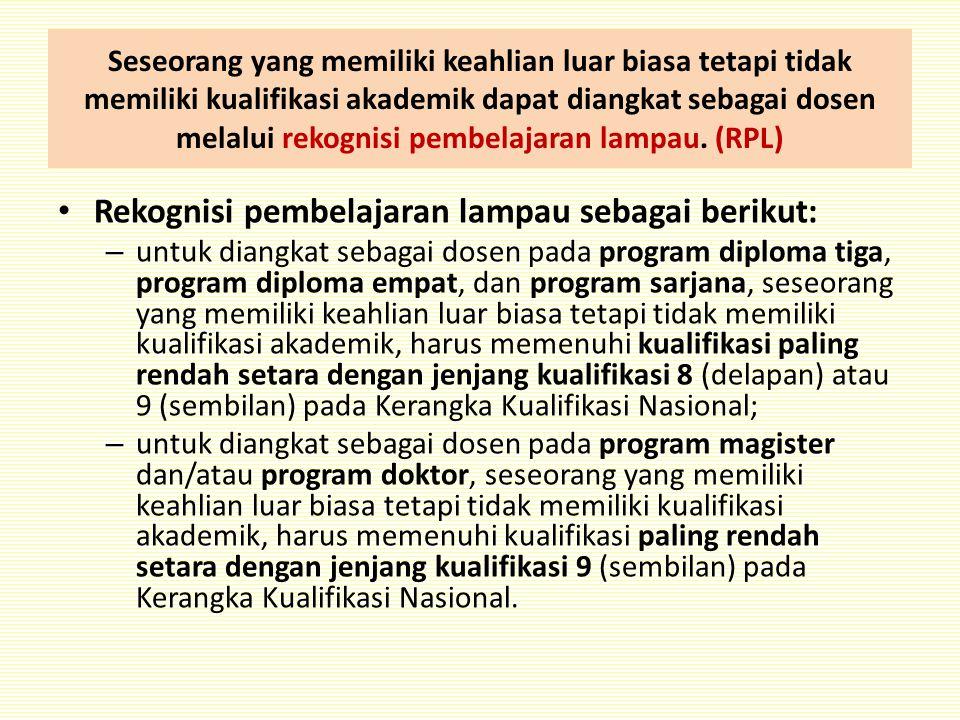 Rekognisi pembelajaran lampau sebagai berikut: