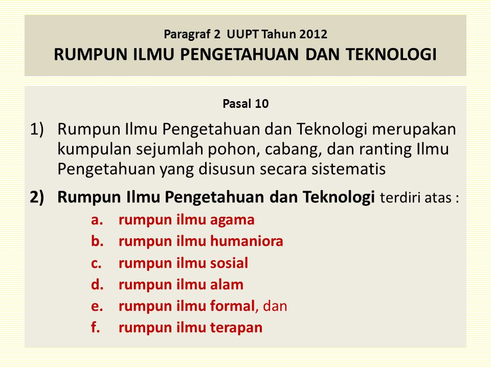 Paragraf 2 UUPT Tahun 2012 RUMPUN ILMU PENGETAHUAN DAN TEKNOLOGI