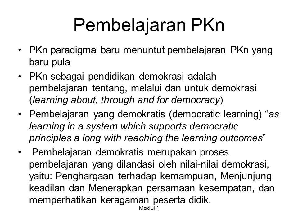 Pembelajaran PKn PKn paradigma baru menuntut pembelajaran PKn yang baru pula.