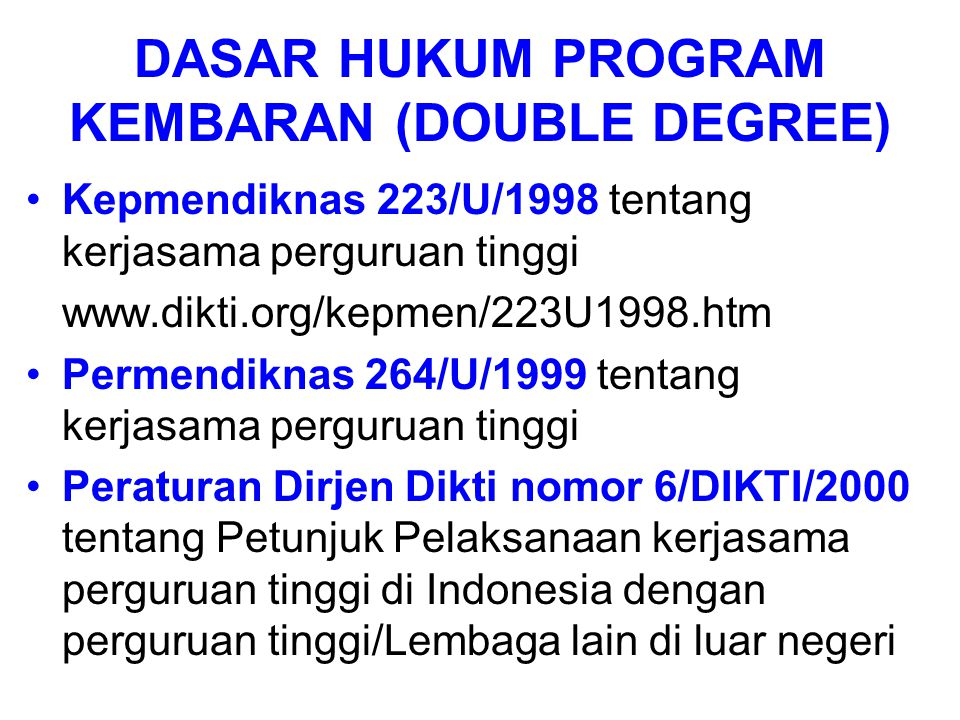 DASAR HUKUM PROGRAM KEMBARAN (DOUBLE DEGREE)