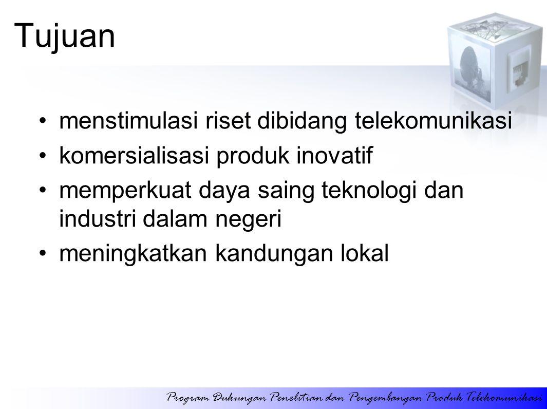 Tujuan menstimulasi riset dibidang telekomunikasi