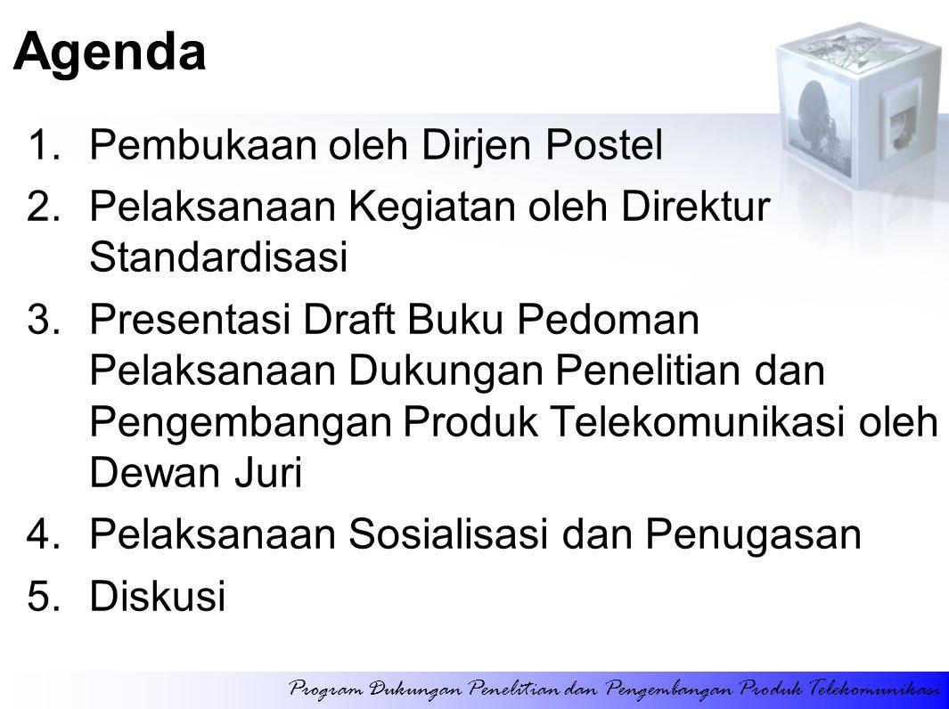 Agenda Pembukaan oleh Dirjen Postel