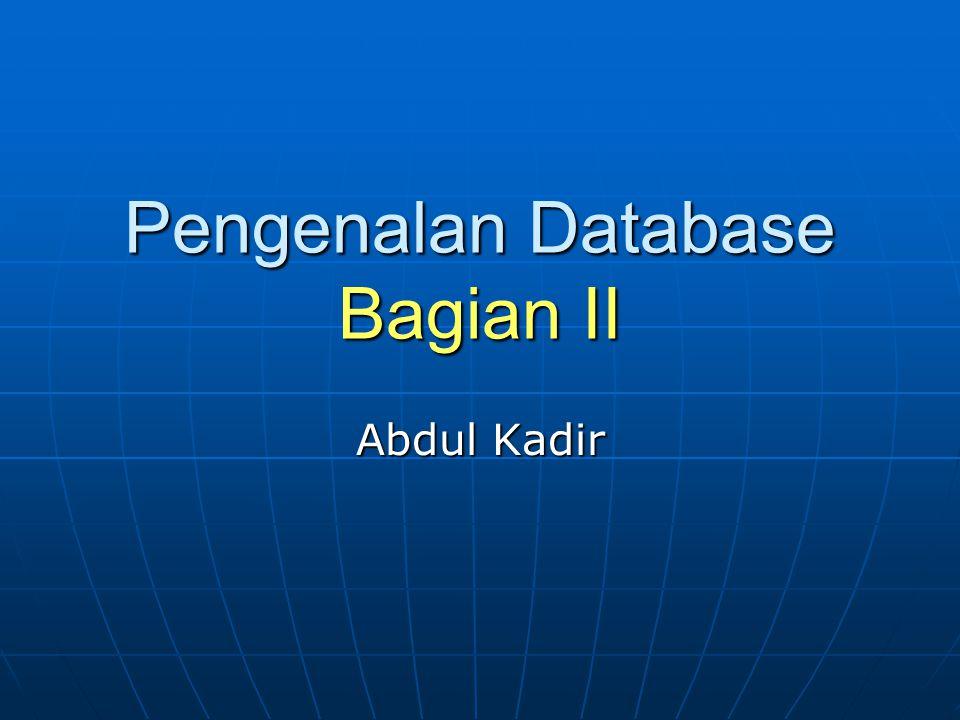Pengenalan Database Bagian II