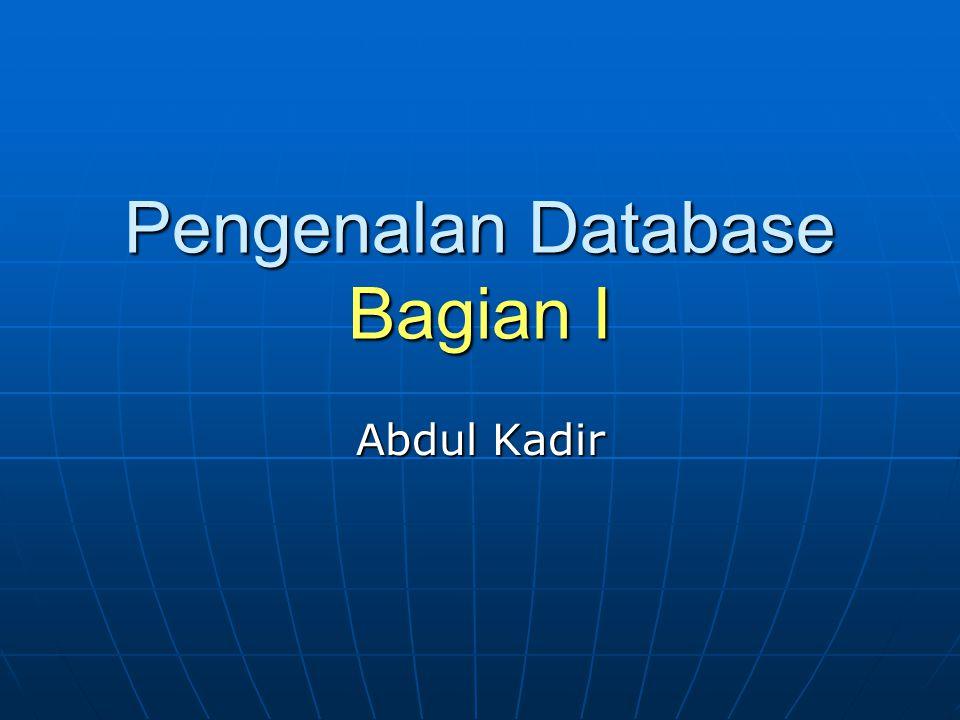 Pengenalan Database Bagian I