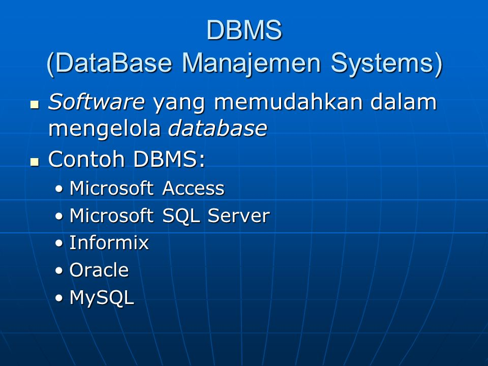 DBMS (DataBase Manajemen Systems)
