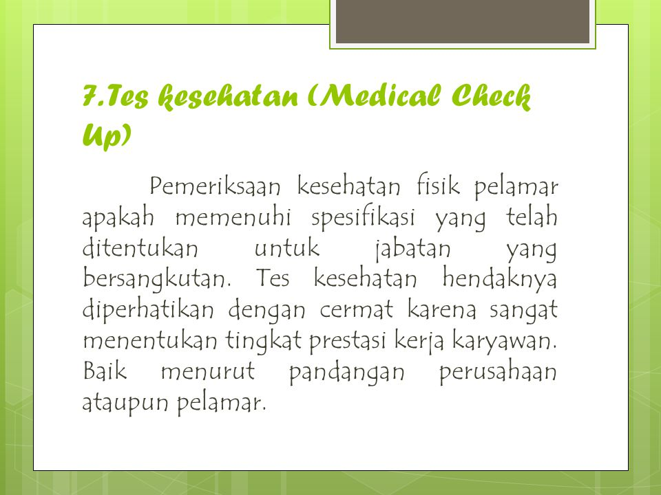 7. Tes kesehatan (Medical Check Up)