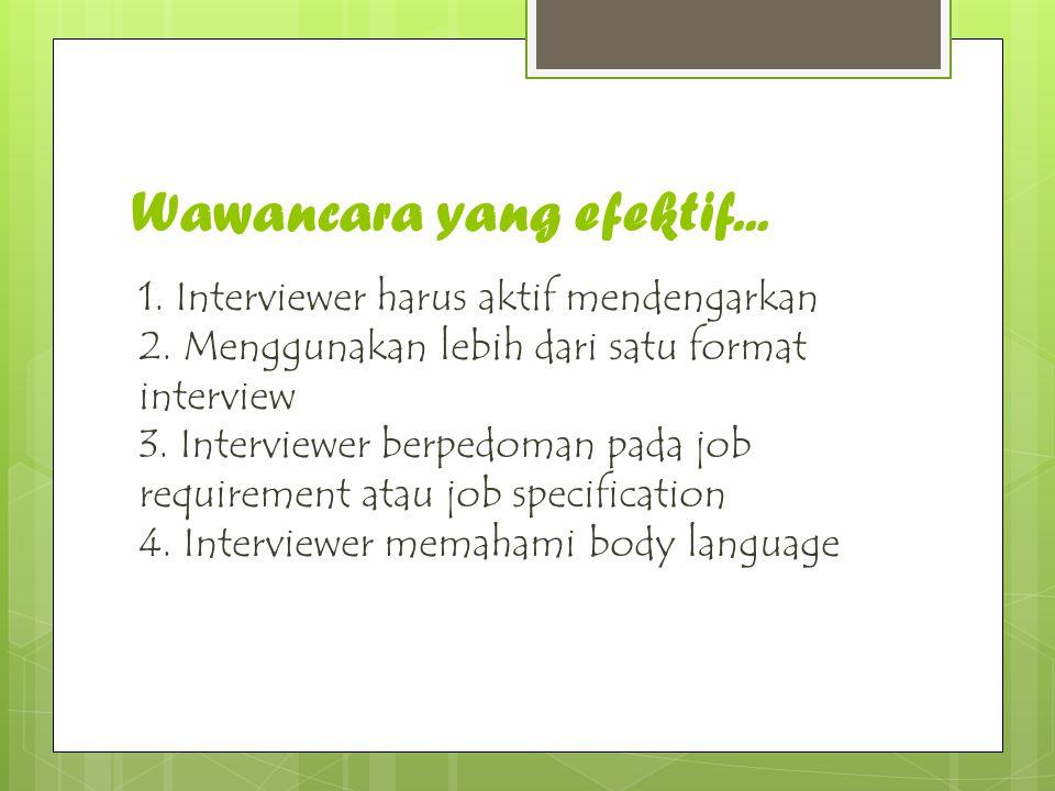 Wawancara yang efektif...