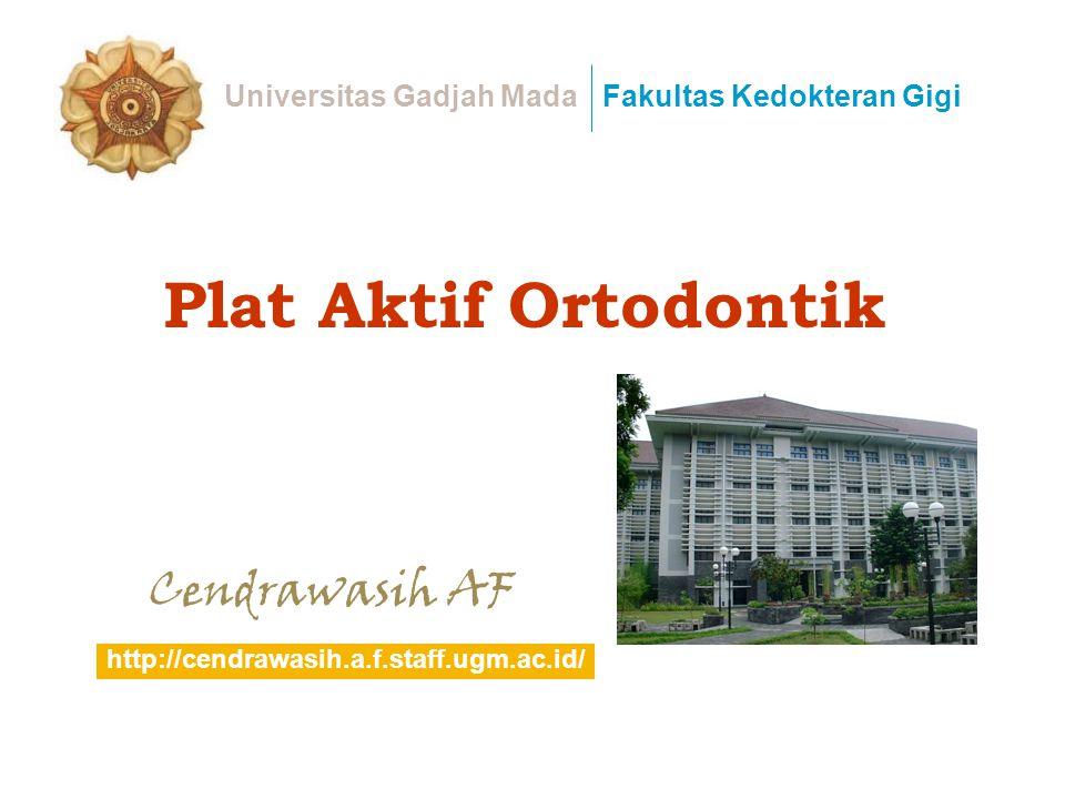 Plat Aktif Ortodontik Cendrawasih AF Universitas Gadjah Mada