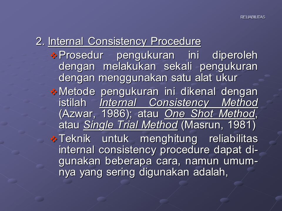 2. Internal Consistency Procedure