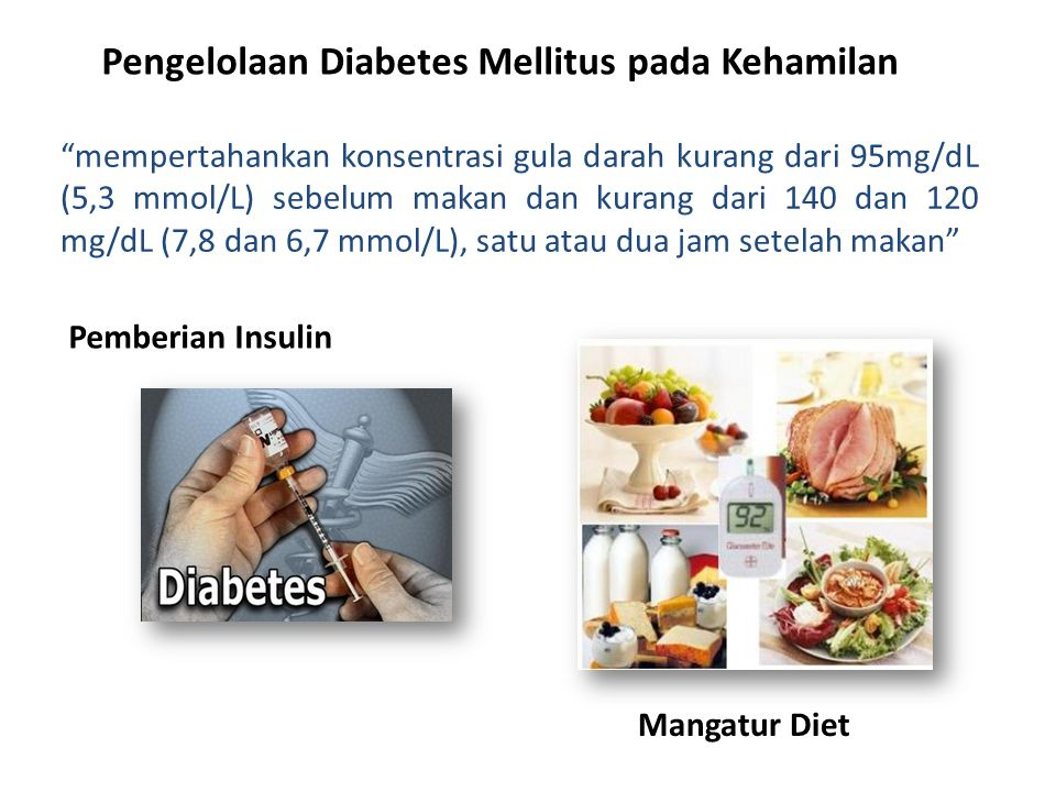 Pengelolaan Diabetes Mellitus pada Kehamilan