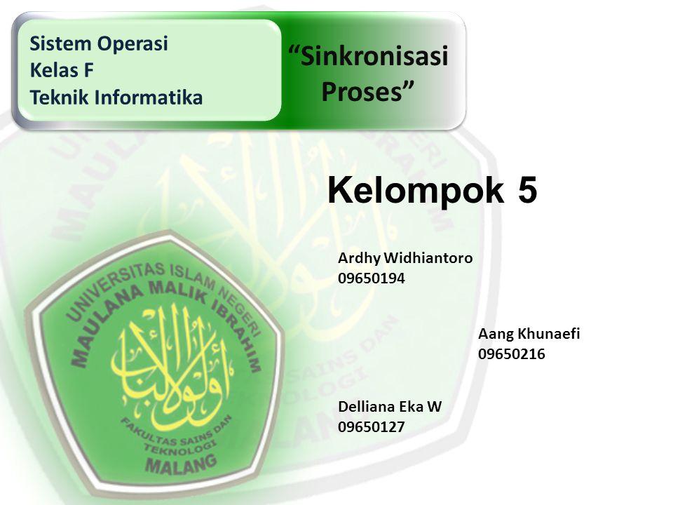 Kelompok 5 Sinkronisasi Proses Sistem Operasi Kelas F
