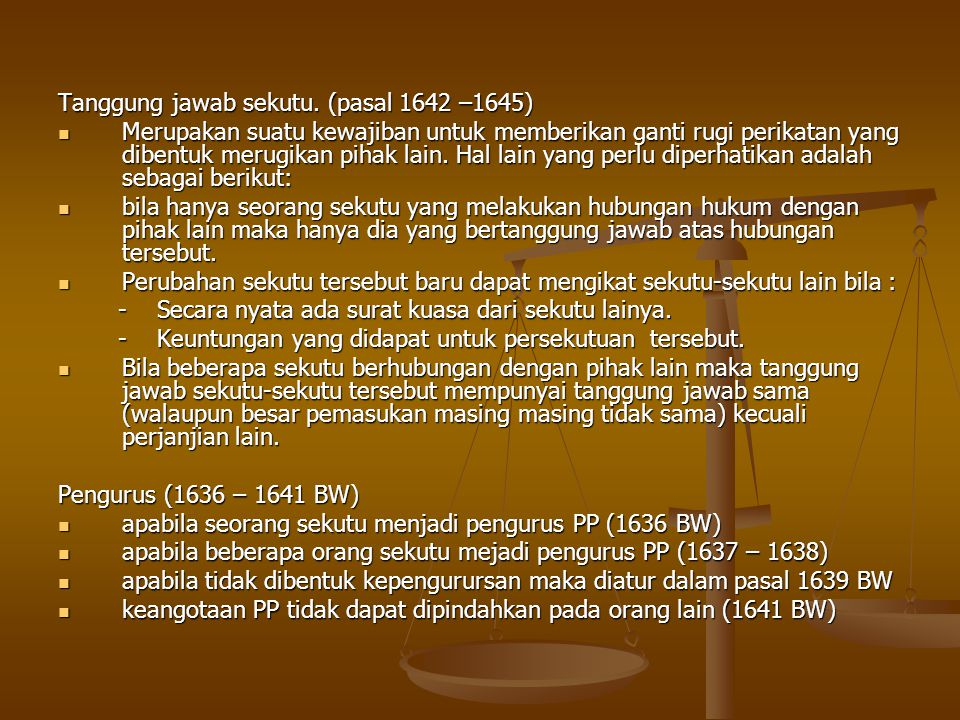 Tanggung jawab sekutu. (pasal 1642 –1645)