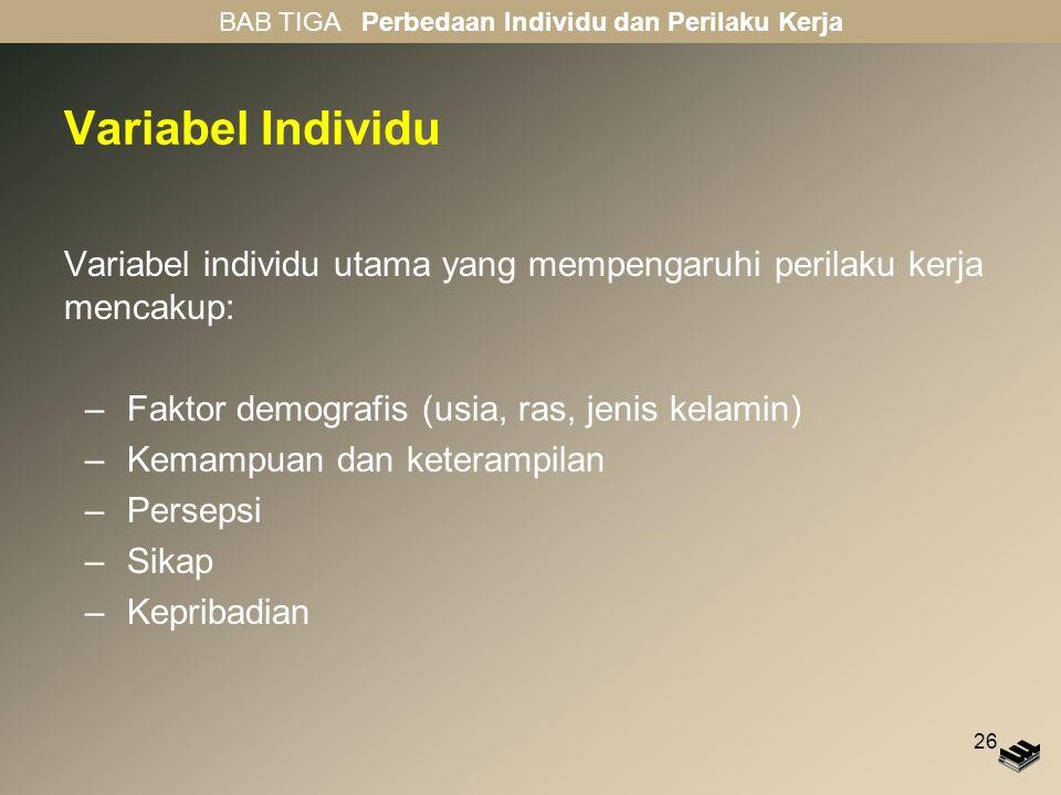 BAB TIGA Perbedaan Individu dan Perilaku Kerja
