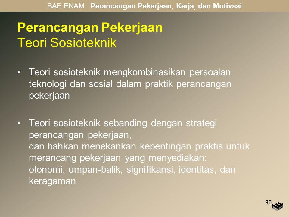 Perancangan Pekerjaan Teori Sosioteknik