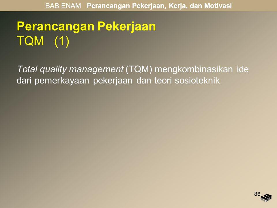 Perancangan Pekerjaan TQM (1)