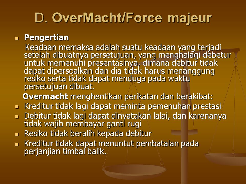 D. OverMacht/Force majeur