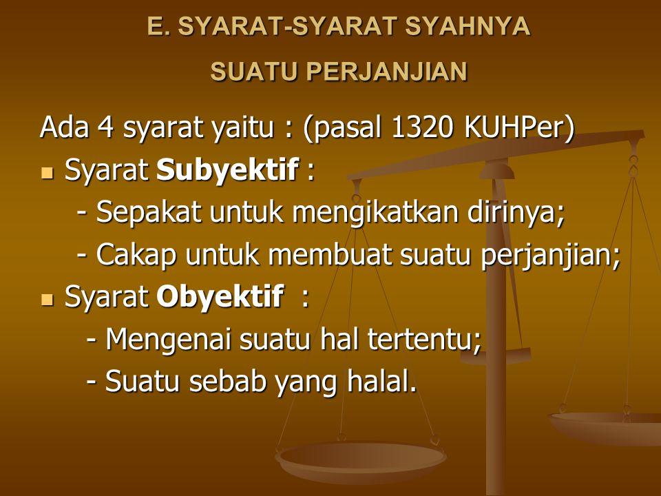 E. SYARAT-SYARAT SYAHNYA SUATU PERJANJIAN