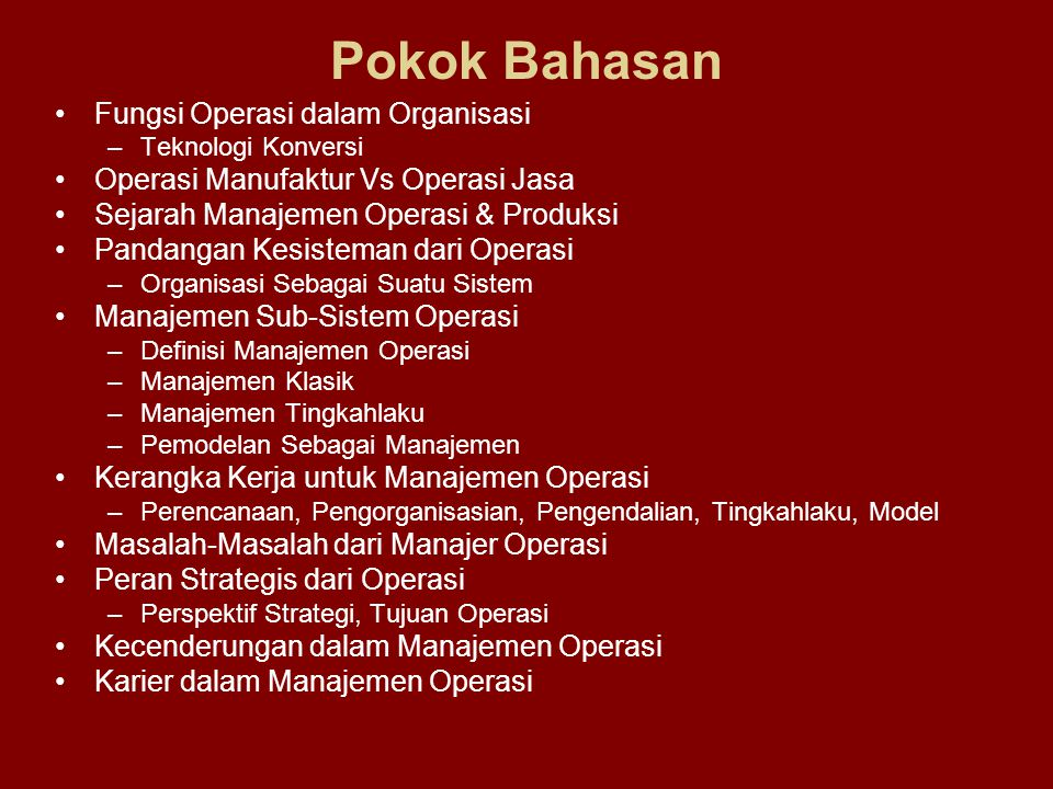 Pokok Bahasan Fungsi Operasi dalam Organisasi