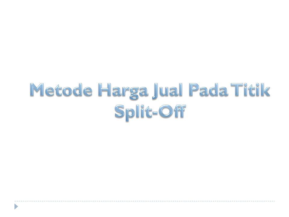 Metode Harga Jual Pada Titik Split-Off
