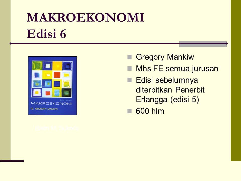 MAKROEKONOMI Edisi 6 Gregory Mankiw Mhs FE semua jurusan