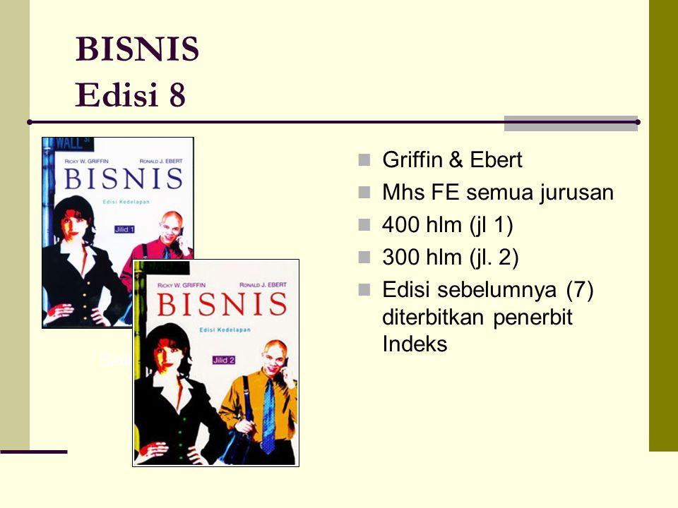 BISNIS Edisi 8 Griffin & Ebert Mhs FE semua jurusan 400 hlm (jl 1)
